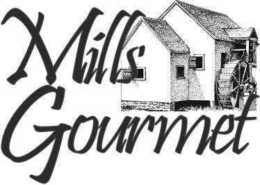 Mills Gourmet Foods